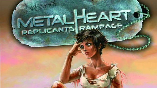 Metalheart-Replicants-Rampage1